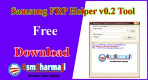 Samsung FRP Helper v0.2 Latest 2020 Free Download,FRP Helper v0.2