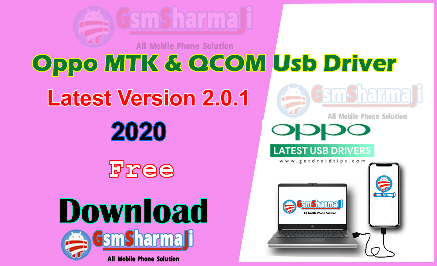 Download Latest Oppo MTK & QCOM Usb Driver 2.0.1