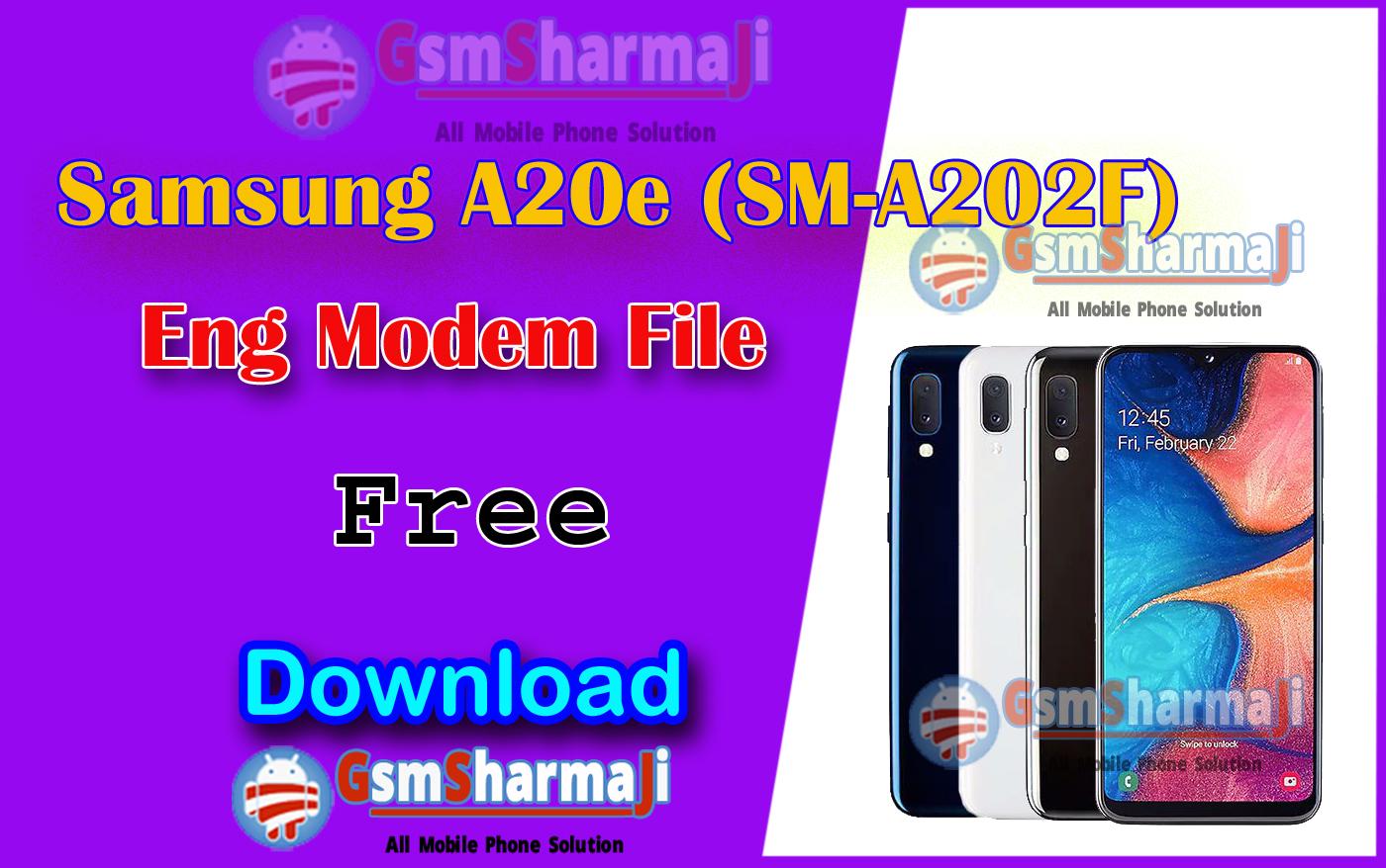 Samsung A20e (SM-A202F) U2-U3 Eng Modem File-Firmware Download