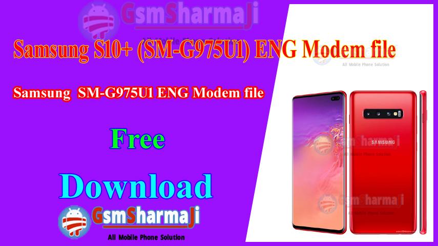 Samsung S10+ (SM-G975U1) ENG Modem file