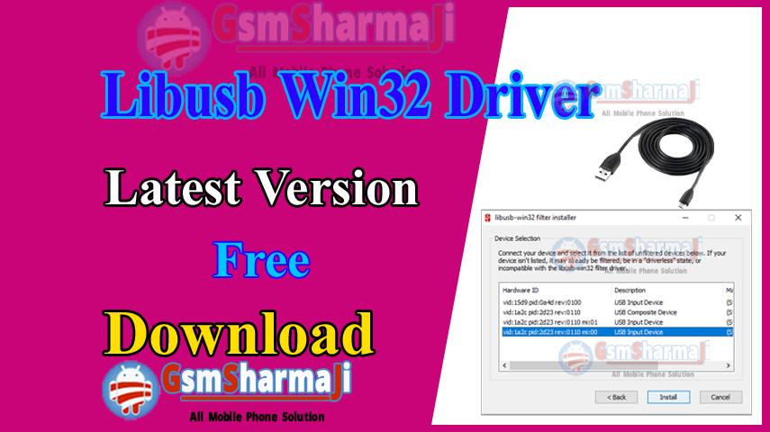 Libusb Win32 Driver Latest Version Free Download