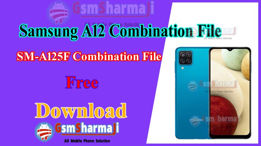 Samsung A12 SM-A125F Combination File