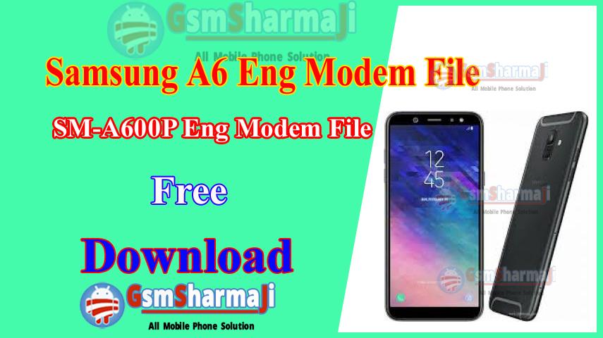 Samsung A6 SM-A600P ENG Modem File