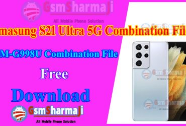 Samsung S21 Ultra 5G SM-G998U Combination File