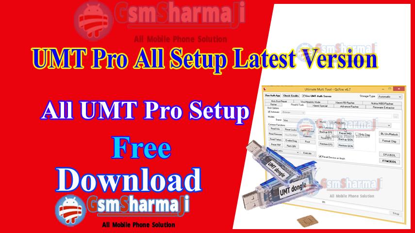 UMT Pro All Setup Latest Version Download