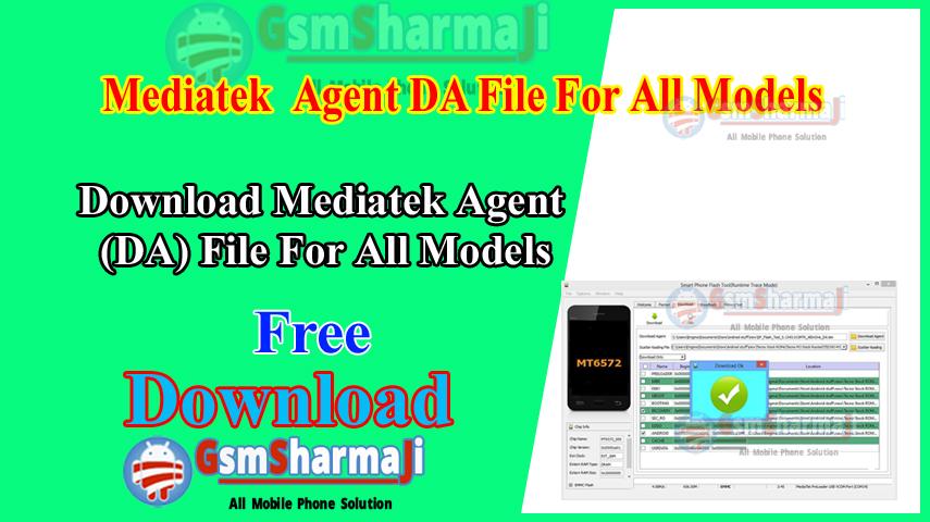 Download MediaTek Agent DA File For All Models
