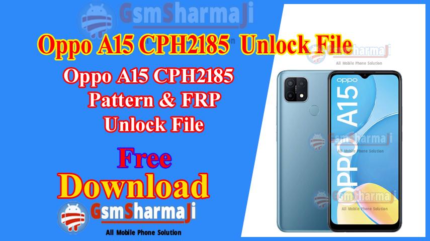Oppo A15 CPH2185 Pattern & FRP Unlock File