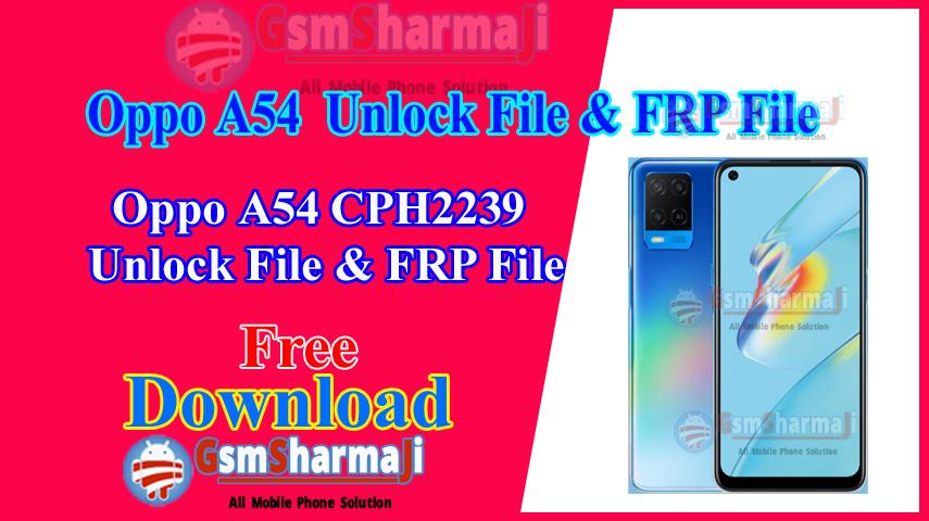Oppo A54 CPH2239 Unlock File & FRP File Free SP Flash Tool
