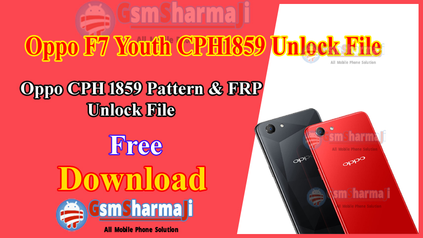 Oppo F7 Youth CPH1859 Unlock File & FRP File Free SP Flash Tool
