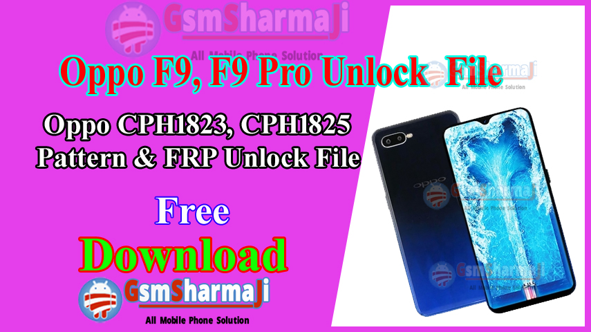 Oppo F9 Pro F9 Pattern Unlock FRP File Using Sp Flash Tool