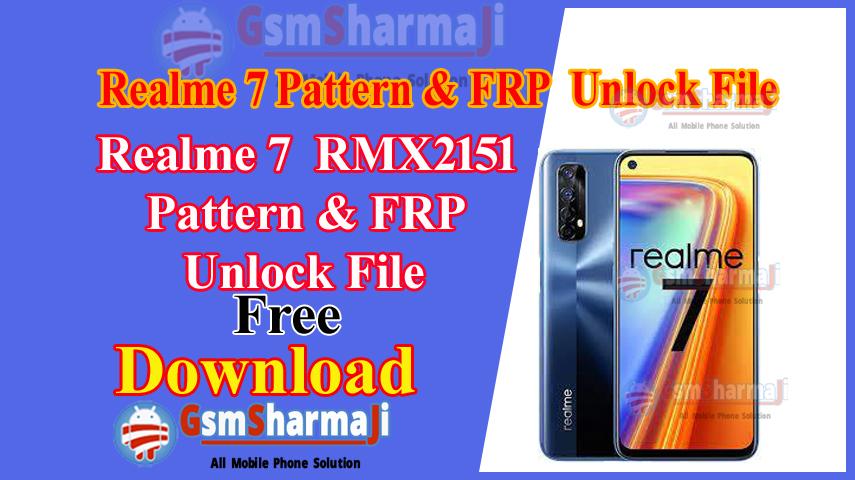 Realme 7 RMX2151 Pattern & FRP Unlock File Free SP Flash Tool
