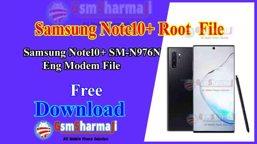 Samsung Note10+ SM-N976N Root File