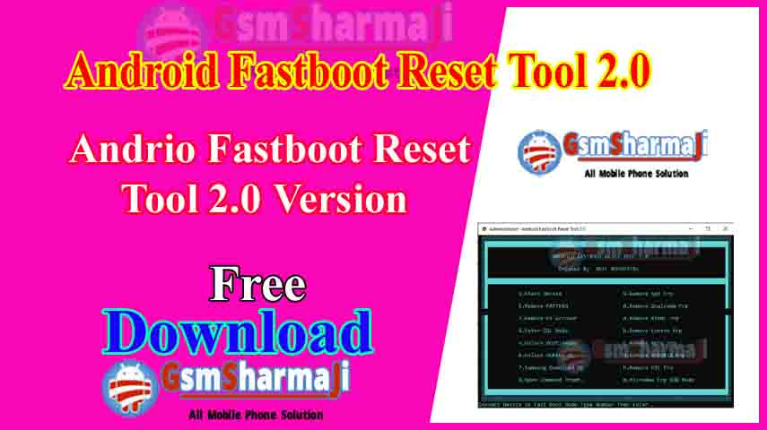 Download Android Fastboot Reset Tool 2.0 Latest Version