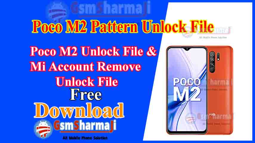 Poco M2 Unlock & Mi Account Remove File Free SP Flash Tool