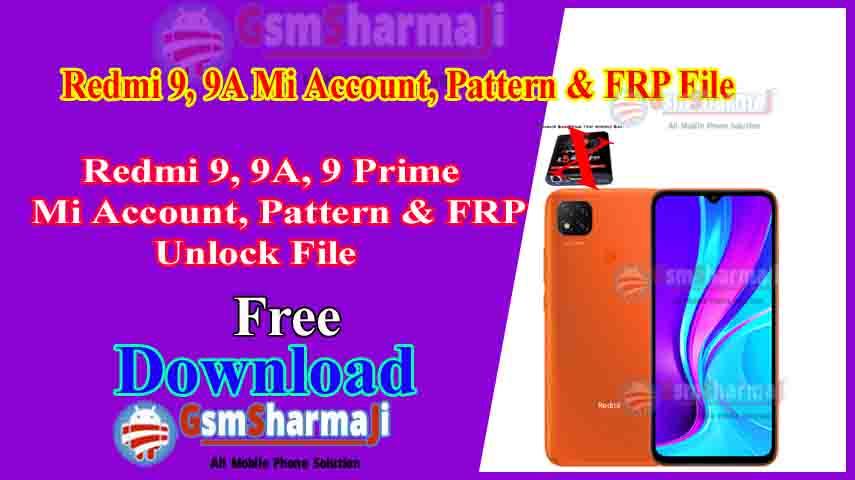 Redmi 9, 9A, 9i & 9Prime Mi Account & FRP Remove Free Sp Flash Tool