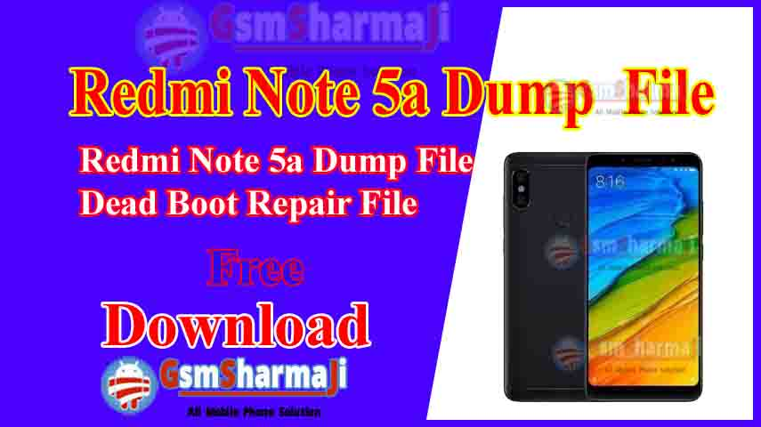 Redmi Note 5a Dump File Free Download Tested
