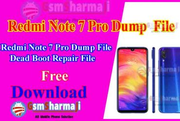Redmi Note 7 Pro Dump File Free Download Tested