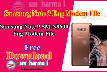 Samsung Note 9 SM-N9600 ENG Modem File Free Download