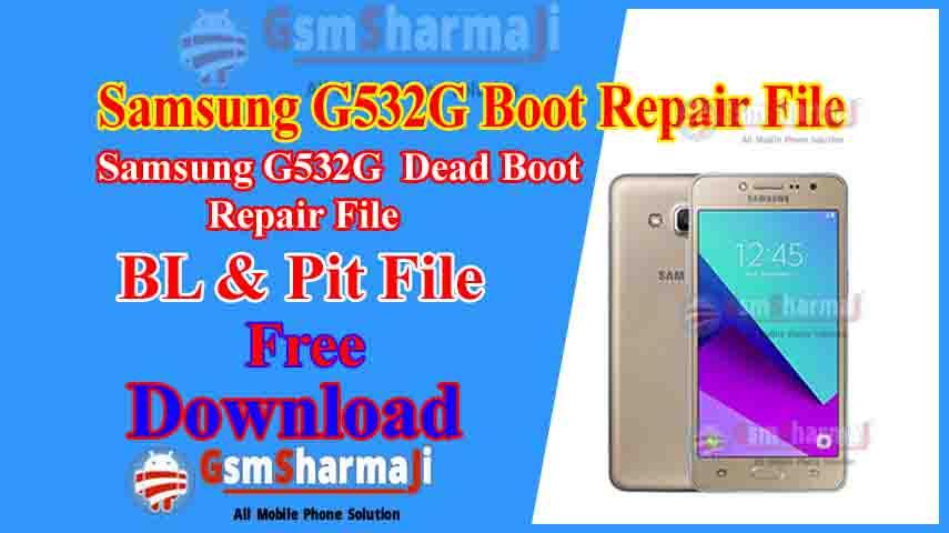 Samsung SM-G532G Dead Boot Repair File