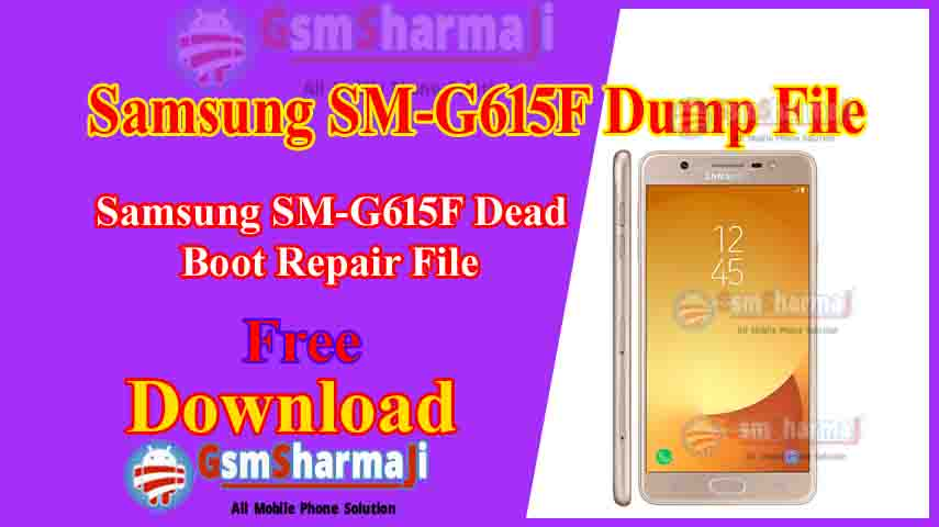 Samsung SM-G615F Dump File Free Download