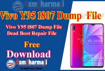 Vivo Y95 1807 Dump File Free Download Tested