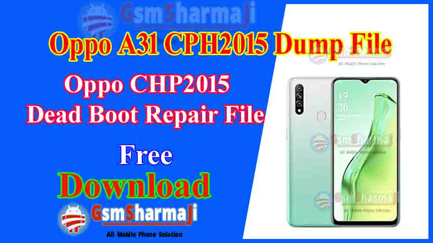 Oppo A31 CPH2015 Dump File Free Download