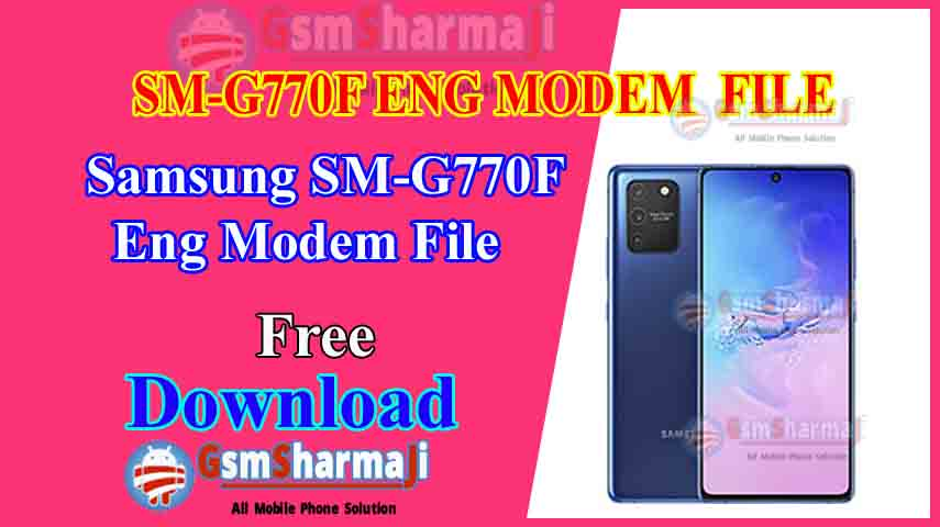 Samsung S10 Lite SM-G770F ENG Modem File Free Download