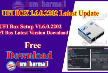 UFI Box Setup V1.6.0.2202 UFI Box Latest Version Download